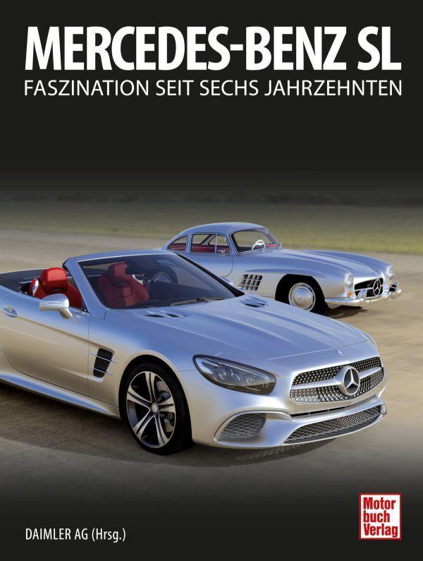 Umfassendes Lese- und Nachschlagewerk: Alle Mercedes-Benz SL seit 1952 in einem Buch
